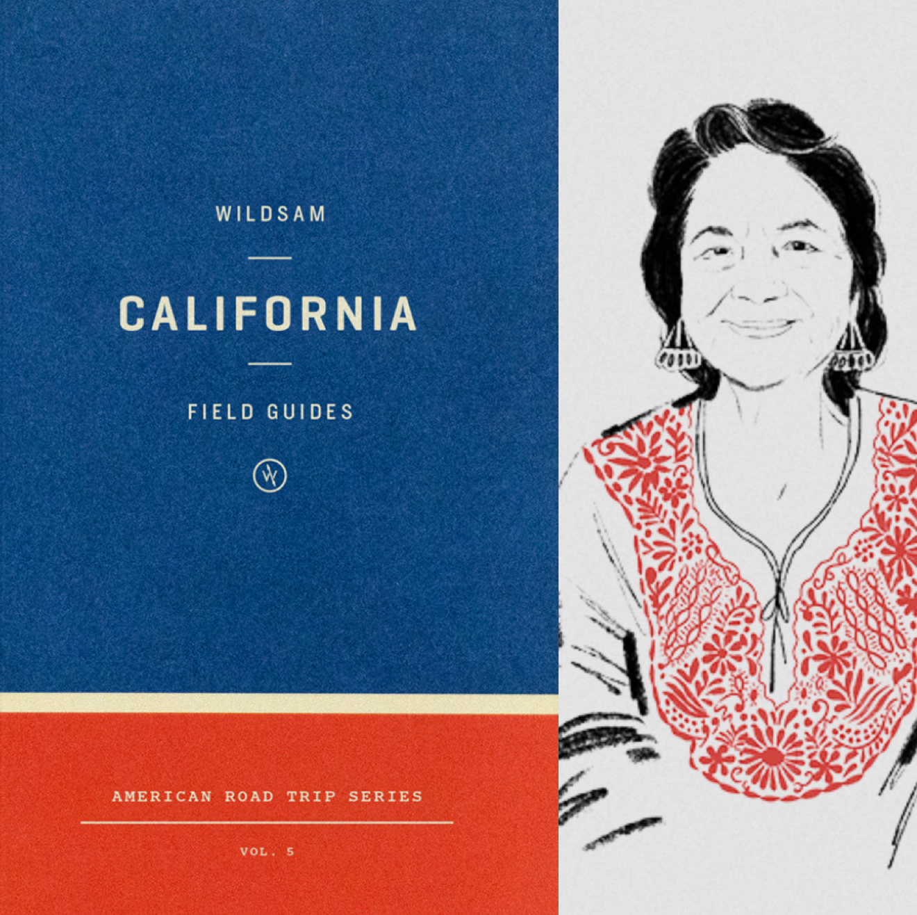 Cover of Wildsam: California Field Guide next to illustration of Dolores Huerta